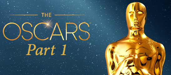 Oscars: Part 1